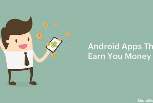 Android Mobile Apps For Earning Real Money